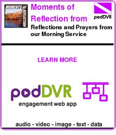 #UNCAT #PODCAST  Moments of Reflection from the Unitarian Church Dublin    Reflections and Prayers from our Morning Service    READ:  https://podDVR.COM/?c=d724113f-b2eb-5417-16cb-02cdfb54a621