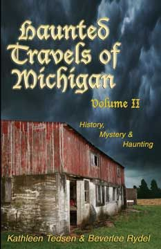 Book 2 of the Haunted Travels of Michigan book series.  The Haunted Travels of MI series is web interactive. Read the stories. Go to the website Secret Room to see/hear the evidence. Decide for yourself.  hauntedtravelsmi.com