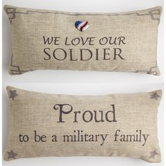 FRONT - We love our soldier BACK - Proud to be a military family Our pillows have coordinated sayings and original designs on the front and back…two fabulous looks for the price of one. Our vision is Shabby Chic Pillows, Vintage Pillows, Floral Pillows, Army Gifts, Military Gifts, Military Soldier, Military Mom, French Pillows, Airforce Wife