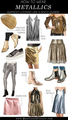 How to Wear Metallics - Quartz & Leisure