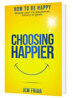 Choosing Happier: How To Be Happy Despite Your Circumstances, History Or Genes (The Practical Happiness Series Book Happy A, Super Happy, Happy Life, This Is A Book, The Book, Book 1, Authentic Happiness, Interactive Journals, Happiness Is A Choice