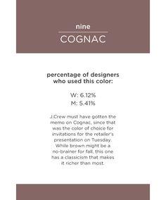 Cognac: Warm, sumptuous brown