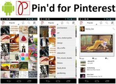 """Pin'd for Pinterest""  Recommended Pinterest Android App!"