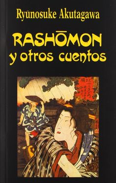 Rashomon y otros cuentos (Ryunosuke Akutagawa)