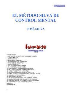 "Cover of ""Silva, José - El Método Silva de Control Mental"" Control, Make It Simple, Brain, Author, Names, Books, Home, Spirituality Books, Personal Development"
