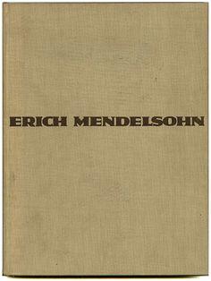 Erich Mendelsohn: ERICH MENDELSOHN: DAS GESAMTSCHAFFEN DES ARCHITEKTEN [Skizzen, Entwürfe, Bauten]. Berlin: Rudolf Mosse, 1930.