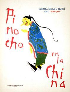 Pinocho (Personaje de ficción). Pinocho en la China / [Salvador Bartlolozzi] (1935)