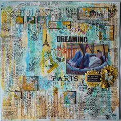 Amazing pattern and detail in the stamping and collage work! - Scrapmanufaktur: Dreaming of Paris - Mixed Media