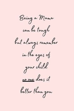 Love You Mom Quotes, Working Mom Quotes, New Mom Quotes, Daughter Quotes, Mother Quotes, Quotes For Kids, Quotes To Live By, Inspirational Mom Quotes, Becoming A Mom Quotes