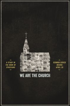We Are the Church | sermon series poster design by Tony Serge