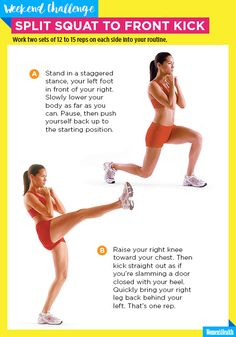 Sculpt a Sexy Lower Body with This Kick-Ass Move  http://www.womenshealthmag.com/fitness/split-squat-front-kick-challenge