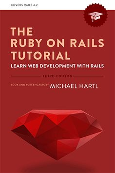 The Ruby on Rails Tutorial book and screencast series teach you how to develop and deploy real, Ruby Programming, Computer Programming, Computer Science, Python Programming, Ruby On Rails, Web Application Development, Software Development, Learn Ruby, Web Design