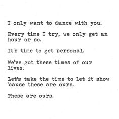 Every time I try, we only get an hour or so. Blue October Lyrics, Breaking Benjamin, Time Of Our Lives, Dance With You, Music People, Music Therapy, My Crazy, Lyric Quotes, I Tried