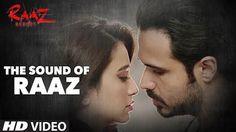 Sound of Raaz Lyrics from Raaz Reboot: Here comes the theme song of Raaz 3…