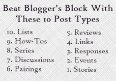 Blogging Block? 10 Post Types to Get You Going #blogadvice