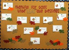 """Thankful for God's Unbe""""LEAF""""able Blessings! - Thanksgiving Bulletin Board"""