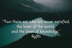 The lover of the world And the lover of knowledge.