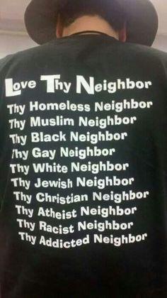 Love thy neighbors