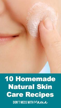 10 Homemade Skin Care Recipes #DIY #Beauty - DontMesswithMama.com