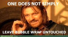 - One Does Not Simply...