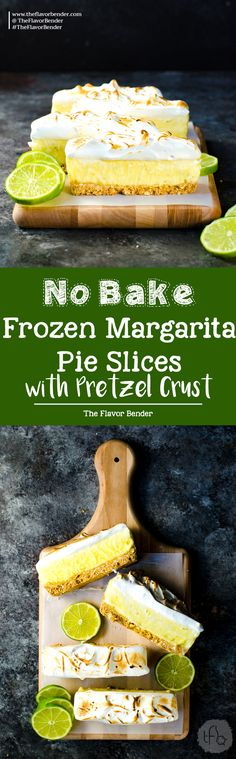 No Bake Frozen Margarita Pie Slice with a Pretzel crust - A boozy and refreshing summer dessert with perfectly balanced sweet, tart and salty flavors. Made with lime curd, and tequila this is a cocktail, a dessert and a summer fiesta in one glorious frozen margarita pie slice! And it's deceptively easy to make too! via @theflavorbender