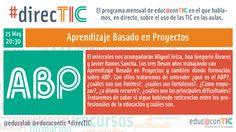 #direcTIC Aprendizaje Basado en Proyectos    Nuevas tecnologías aplicadas a la educación   Educa con TIC