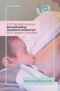 Breastfeeding is supposed to be a natural thing. While it is the most natural thing in the world, it does not necessarily come naturally to new mothers and their babies. There are so many questions that face Mums on their breastfeeding journey, read on to learn the answers to 5 of the most common questions that new mothers have from an expert. So Many Questions, Lactation Consultant, Breastfeeding Clothes, Most Common, Question And Answer, Mothers, Parenting, Journey, Babies