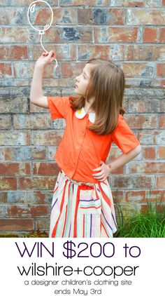 Giveaway - Win $200 To New Children's Designer Clothing Site Wilshire+Cooper! Ends May 3rd 2017 | All Mommy Wants
