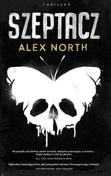 Szeptacz - North Alex | Książka w Sklepie EMPIK.COM Got Books, Book Recommendations, Trauma, Savage, Audio Books, Thriller, Hand Lettering, Book Art, Horror