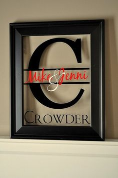 Take the back off a frame, add vinyl lettering. Awesome gift idea! - Click image to find more DIY & Crafts Pinterest pins