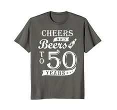 93e5a104ceb2 Cheers and Beers Drinking Birthday Gifts Funny 50th Birthday Beer Lover  Cheers and Beers to 50