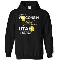 (WIJustVang002) Just இ A Wisconsin Girl In A Utah ༼ ộ_ộ ༽ WorldIn a/an name worldt shirts, tee shirts
