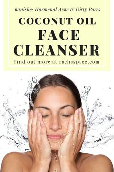 DIY Coconut Oil Face Cleanser | Perfect for healing hormonal acne, reducing inflammation and cleaning pores! #coconutoil #DIY #hormonalimbalance #hormones #acne #acnescars #inflammation #skincare #skincareproducts #teatreeoil #bakingsoda #cleanse