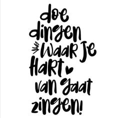 E-mail - Ieske Slieker - Outlook Wall Quotes, Words Quotes, Wise Words, Sayings, Smile Quotes, Happy Quotes, Best Quotes, Positiv Quotes, Dutch Quotes