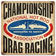 CHAMPIONSHIP DRAG RACING Heavy Metal Sign