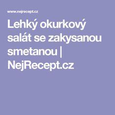 Lehký okurkový salát se zakysanou smetanou | NejRecept.cz