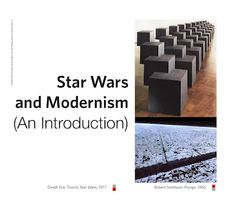 Star Wars & Modernism: An Introduction 8 Bit Art, Episode Iv, Postwar, Star Wars Film, Some Text, Art History, Archive, Thoughts, Stars