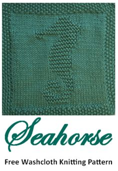 Free Knitting Pattern Seahorse Washcloth or Afghan Square – Knitting Patterns Socks Knitted Dishcloth Patterns Free, Knitting Squares, Knitted Washcloths, Easy Knitting Patterns, Knitting Charts, Loom Knitting, Knitting Stitches, Free Knitting, Dishcloth Crochet