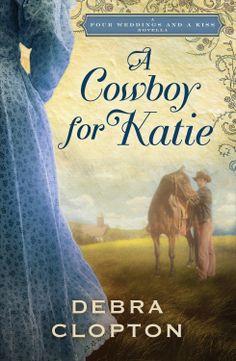 Amazon.com: A Cowboy for Katie: A Four Weddings and A Kiss Novella eBook: Debra Clopton: Kindle Store