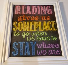 Reading gives us someplace to go poster, colored and framed Mini Library, Little Library, Go For It Quotes, Small Hallways, Book Nooks, Colored Pencils, Classroom Ideas, Coloring Pages, Card Stock