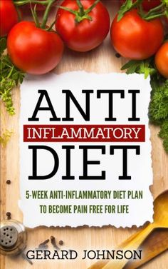 Free Kindle Book - Anti Inflammatory Diet: 5 Week Anti Inflammatory Diet Plan To Restore Overall Health And Become Free Of Chronic Pain For Life ( Top Anti-Inflammatory Diet Recipes, Anti Inflammatory Diet For Dummies) Health Diet, Health And Wellness, Health Foods, Autoimmune Diet, Diet Books, Anti Inflammatory Recipes, Vegan, Chronic Pain, Diet Recipes