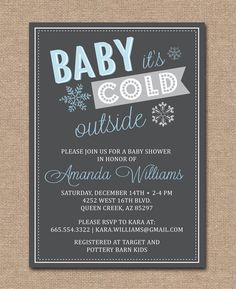 WINTER BABY SHOWER Invitation  Baby It's Cold by kimberlyjdesign, $15.00