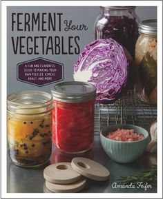 Ferment Your Vegetables Book - great content. I've started the Carrot Cake Kraut and Sauerkraut Satay.