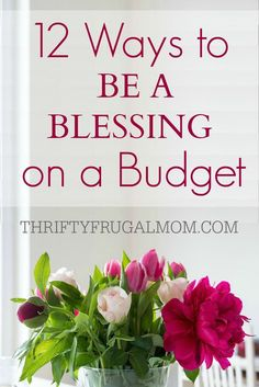 It's so much fun to bless other people, and these 12 easy ideas will help you be a blessing without spending a lot of money or taking a lot of time. Score!