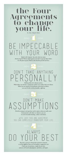 The four agreements to change your life. We LOVE this book, The Four Agreements, by Don Miguel Ruiz! Great Quotes, Quotes To Live By, Me Quotes, Motivational Quotes, Inspirational Quotes, Work Quotes, Faith Quotes, Strong Quotes, Change Quotes