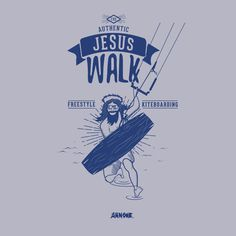 Jesus Walk Kiteboarding artwork | http://arnone-project.com/boutique/dude/jesus-walk/