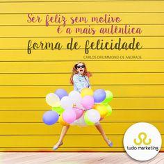 A TUDO deseja um dia muito feliz para vocês! #Felicidade #Alegria #Bomdia #TudoMKT #TudoMarketing
