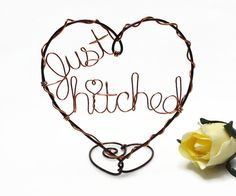 Hey, I found this really awesome Etsy listing at https://www.etsy.com/listing/185395204/just-hitched-still-hitched-wire-heart