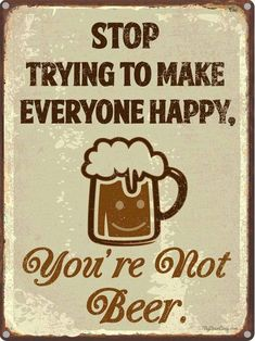 Our line of funny beer quotes decor is perfect for your home bar, man cave or garage. Beer Memes, Beer Humor, Beer Funny, Funny Bar Signs, Craft Bier, How To Make Beer, Funny Happy, Fun Funny, Beer Brewing