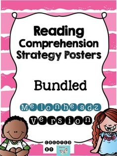 Reading Comprehension Strategy Posters Bundled: Melonheadz Version $